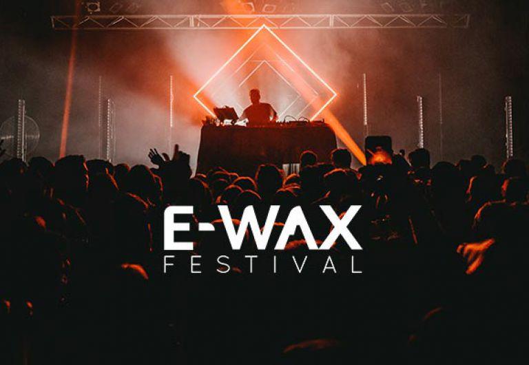 E-wax festival stay